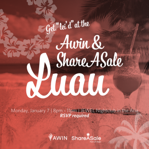 Youre Invited To The Awin ShareASale Luau