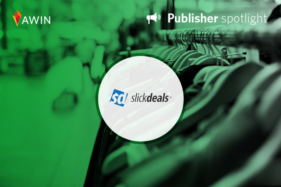 Slickdeals publisher spotlight | Awin