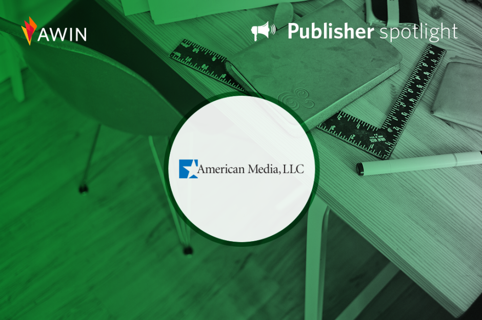 American Media, Inc publisher spotlight | Awin