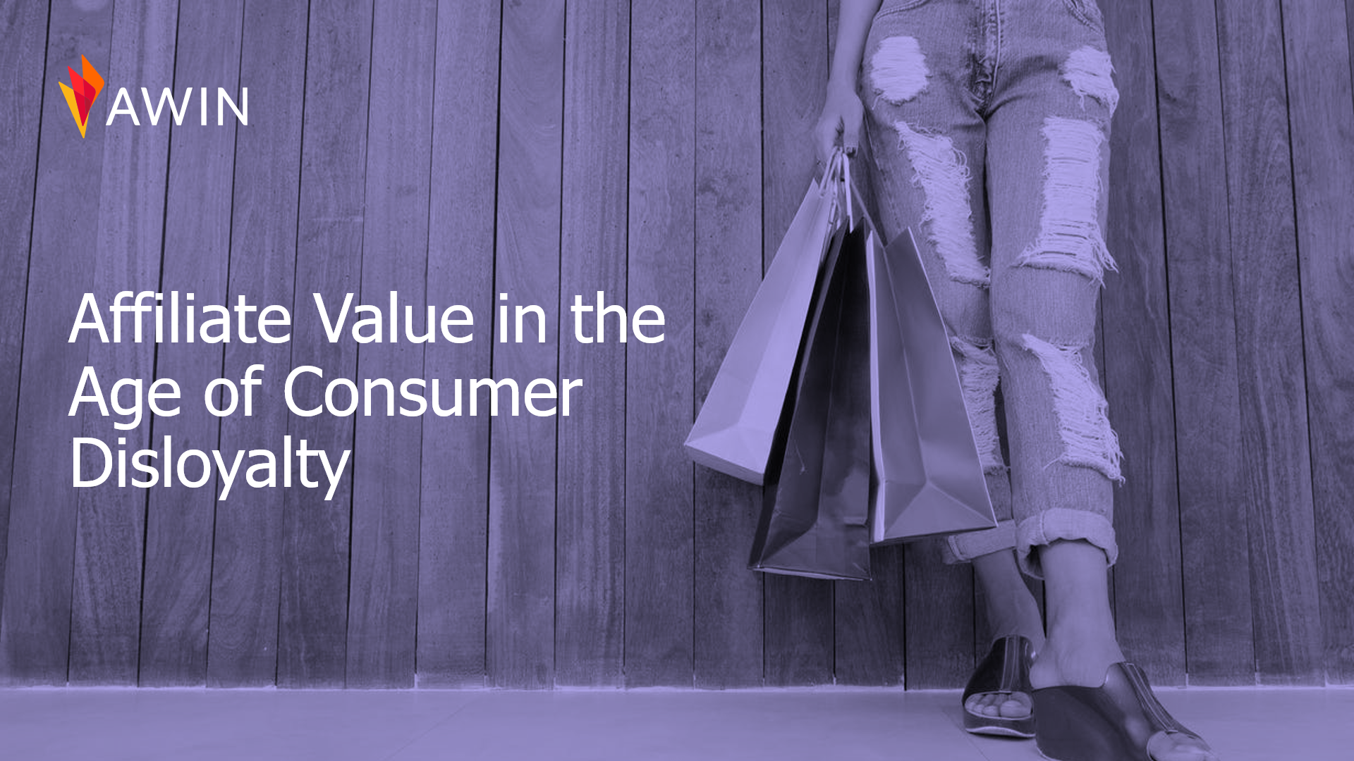 Affiliate Value in the Age of Customer Disloyalty