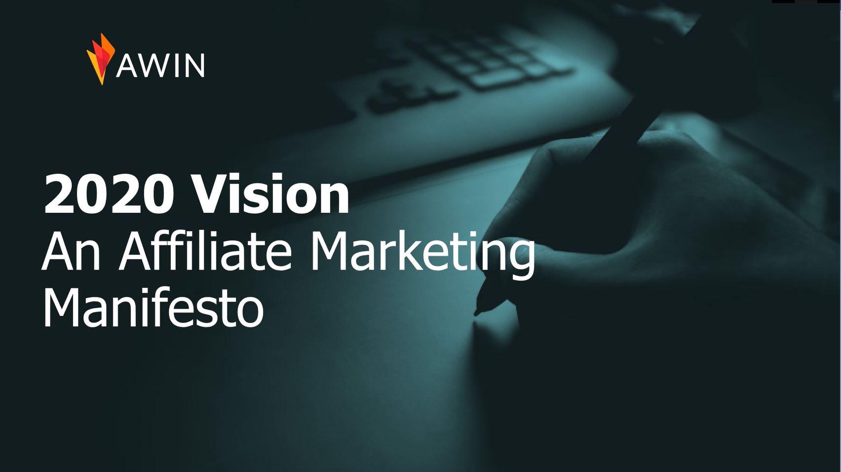 2020 vision an affiliate marketing manifesto