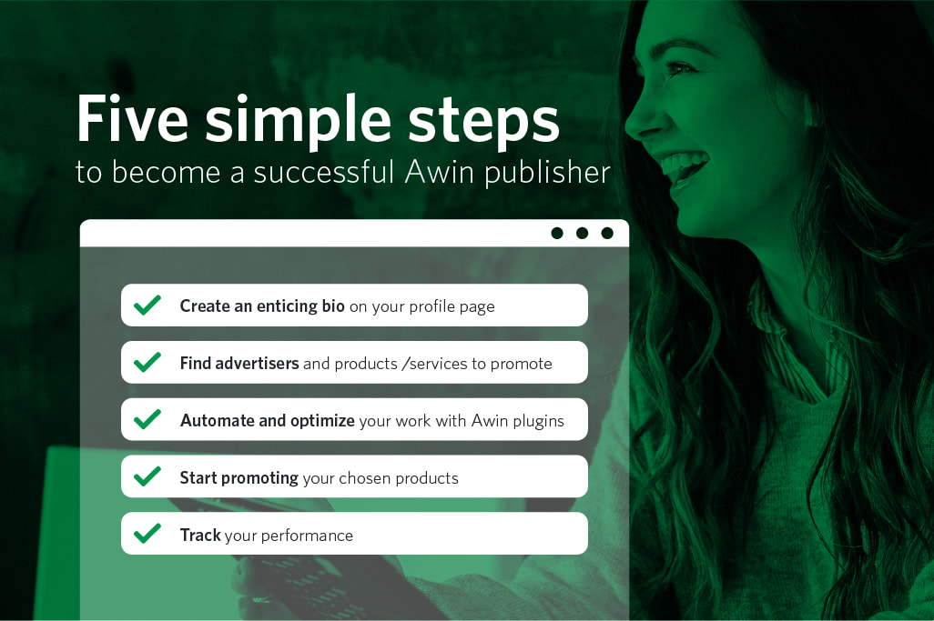 Five simple steps to become a successful Awin publisher