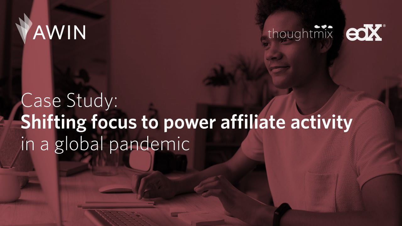 Shifting focus to power affiliate activity in a global pandemic