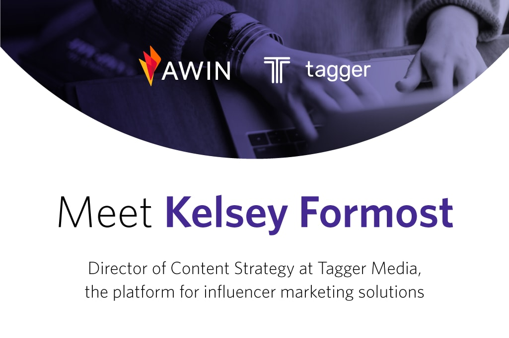 Meet Kelsey Formost, Director of Content Strategy at Tagger Media