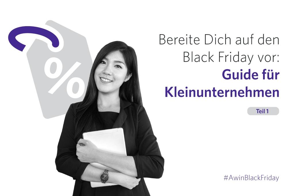 Guide für Kleinunternehmen: Bereite Dich auf den Black Friday vor | Teil 1