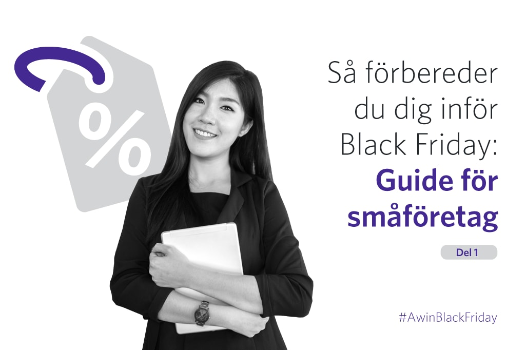 Gör dig redo för Black Friday: Guide för småföretag – del ett