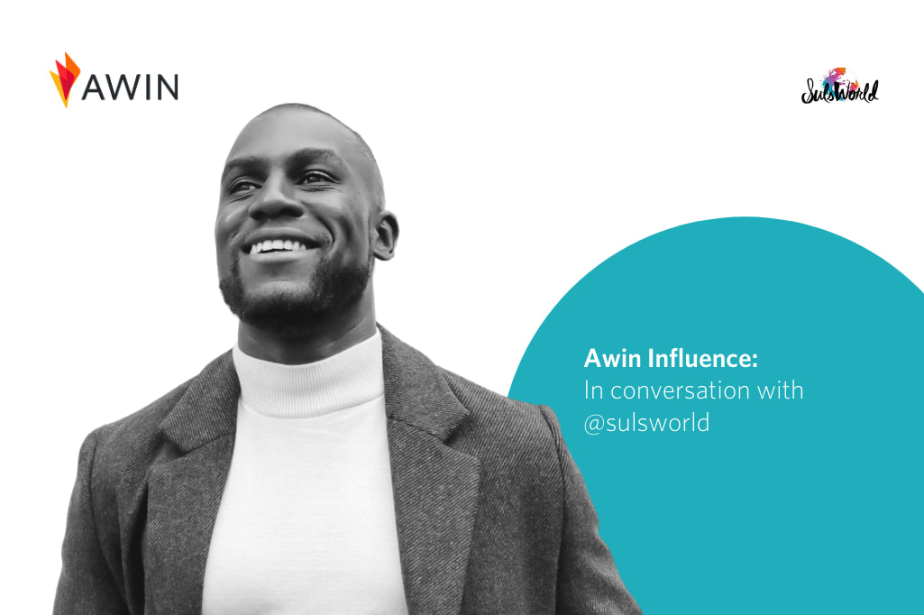 Awin Influence: In conversation with @sulsworld