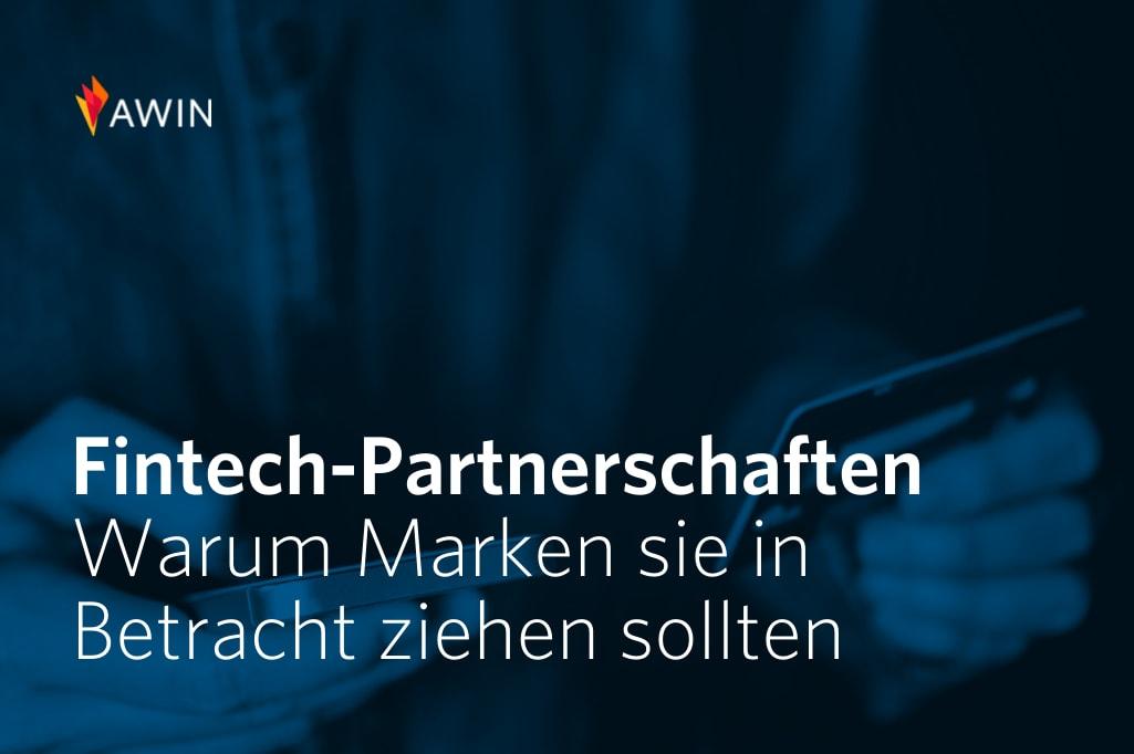 Wie Marken von Fintech-Partnerschaften profitieren