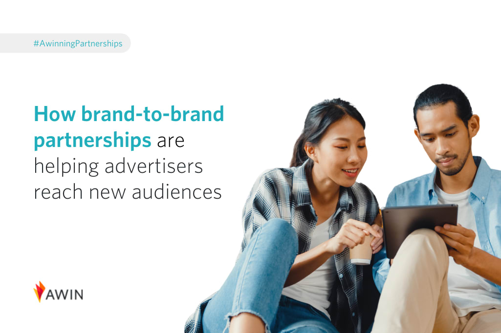 How brand-to-brand partnerships are helping advertisers reach new audiences