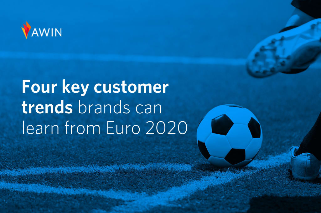 Euro 2020: Four key customer trends brands can learn from