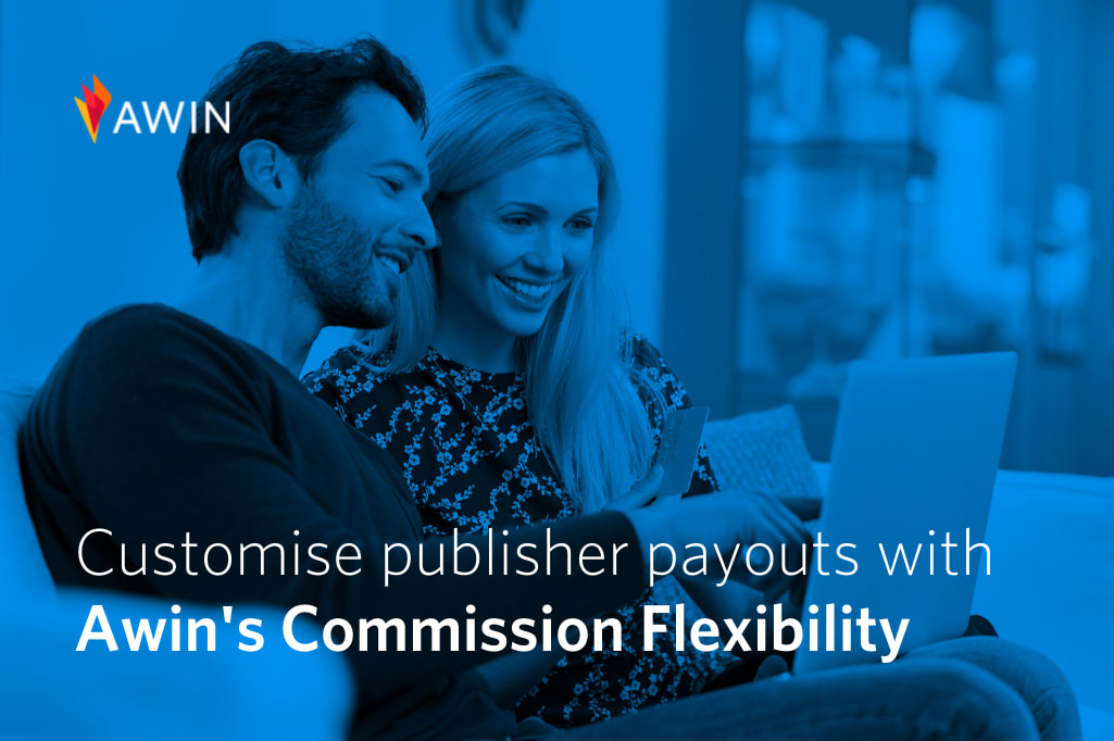 Awin introduces Commission Flexibility for more dynamic and customised publisher payouts